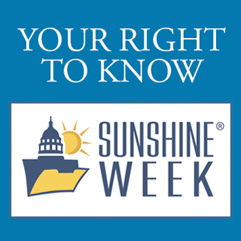 Your Right to Know - Sunshine Week